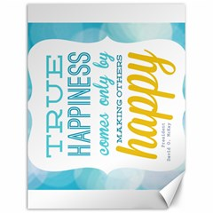 True happiness Canvas 12  x 16  (Unframed) by typewriter