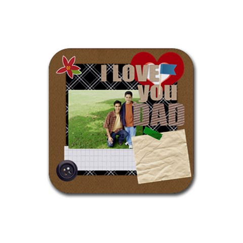 Dad By Dad   Rubber Coaster (square)   V0r7grun394j   Www Artscow Com Front
