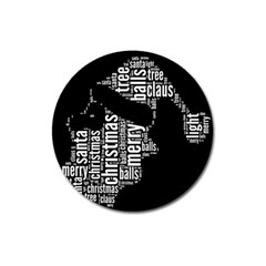 Funny Santa Black And White Typography Magnet 3  (round) by yoursparklingshop