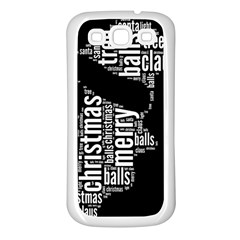 Funny Santa Black And White Typography Samsung Galaxy S3 Back Case (white) by yoursparklingshop