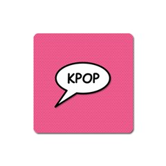 Comic Book Shout Kpop Pink Square Magnet by ComicBookPOP