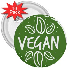 Vegan Label3 Scuro 3  Buttons (10 Pack)  by CitronellaDesign