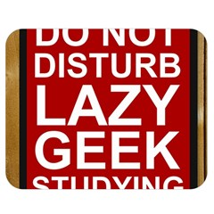 Do Not Disturb Lazy Geek Studying Glass Framed Poster Double Sided Flano Blanket (medium)  by AnjaniArt