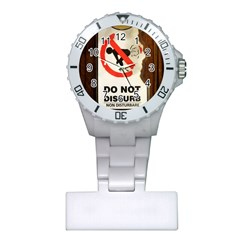 Do Not Disturb Sign Please Go Away I Don T Care Plastic Nurses Watch by AnjaniArt