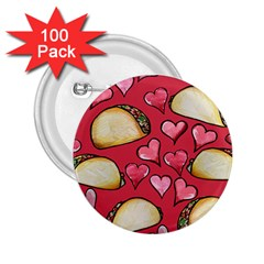 Taco Tuesday Lover Tacos 2 25  Buttons (100 Pack)  by BubbSnugg