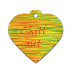 Chill Out Dog Tag Heart (one Side) by Valentinaart