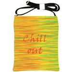 Chill out Shoulder Sling Bags
