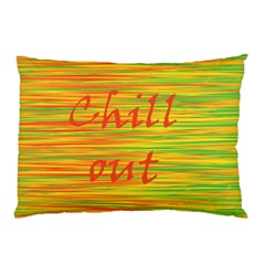 Chill Out Pillow Case (two Sides) by Valentinaart