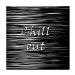 Black an white  Chill out  Tile Coasters