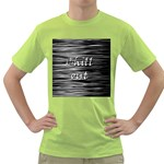 Black an white  Chill out  Green T-Shirt