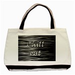 Black an white  Chill out  Basic Tote Bag (Two Sides)