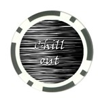 Black an white  Chill out  Poker Chip Card Guards