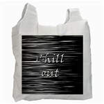 Black an white  Chill out  Recycle Bag (One Side)