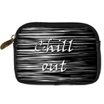 Black an white  Chill out  Digital Camera Cases