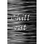 Black an white  Chill out  5.5  x 8.5  Notebooks