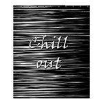 Black an white  Chill out  Shower Curtain 60  x 72  (Medium)