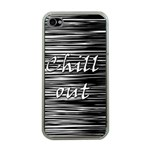 Black an white  Chill out  Apple iPhone 4 Case (Clear)