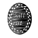 Black an white  Chill out  Oval Filigree Ornament (2-Side)