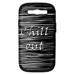Black an white  Chill out  Samsung Galaxy S III Hardshell Case (PC+Silicone)