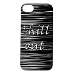 Black an white  Chill out  Apple iPhone 5S/ SE Hardshell Case