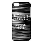 Black an white  Chill out  Apple iPhone 5C Hardshell Case