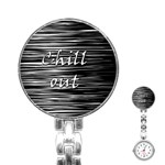 Black an white  Chill out  Stainless Steel Nurses Watch