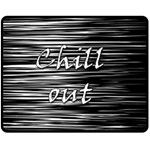 Black an white  Chill out  Double Sided Fleece Blanket (Medium)