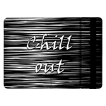Black an white  Chill out  Samsung Galaxy Tab Pro 12.2  Flip Case