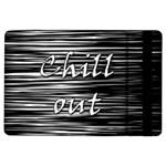 Black an white  Chill out  iPad Air Flip