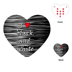 I Love Black And White 2 Playing Cards (heart)  by Valentinaart