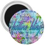 Drake 1 800 Hotline Bling 3  Magnets