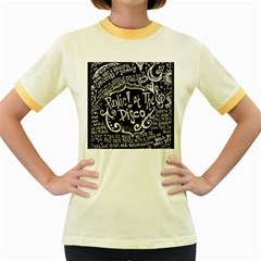 Panic ! At The Disco Lyric Quotes Women s Fitted Ringer T Shirts by Onesevenart