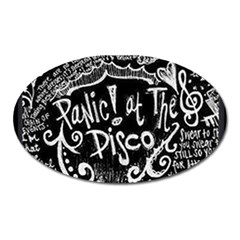 Panic ! At The Disco Lyric Quotes Oval Magnet by Onesevenart