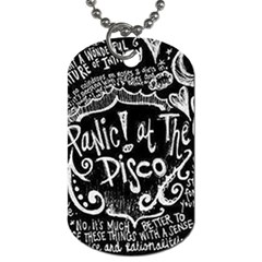 Panic ! At The Disco Lyric Quotes Dog Tag (one Side) by Onesevenart