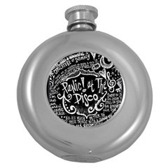 Panic ! At The Disco Lyric Quotes Round Hip Flask (5 Oz) by Onesevenart