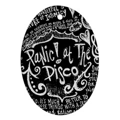 Panic ! At The Disco Lyric Quotes Oval Ornament (two Sides) by Onesevenart