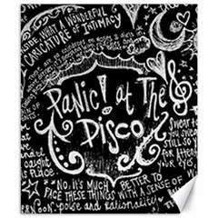 Panic ! At The Disco Lyric Quotes Canvas 8  X 10  by Onesevenart