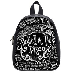 Panic ! At The Disco Lyric Quotes School Bags (small)  by Onesevenart