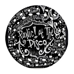 Panic ! At The Disco Lyric Quotes Ornament (round Filigree)  by Onesevenart