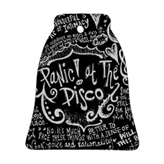 Panic ! At The Disco Lyric Quotes Ornament (bell)  by Onesevenart