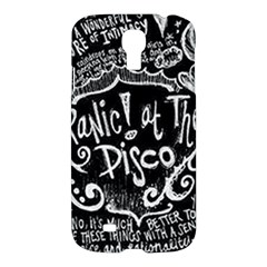 Panic ! At The Disco Lyric Quotes Samsung Galaxy S4 I9500/i9505 Hardshell Case by Onesevenart