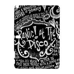 Panic ! At The Disco Lyric Quotes Samsung Galaxy Note 10 1 (p600) Hardshell Case by Onesevenart