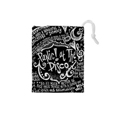 Panic ! At The Disco Lyric Quotes Drawstring Pouches (small)  by Onesevenart