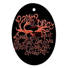 Panic At The Disco   Lying Is The Most Fun A Girl Have Without Taking Her Clothes Ornament (oval)  by Onesevenart