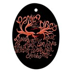 Panic At The Disco   Lying Is The Most Fun A Girl Have Without Taking Her Clothes Oval Ornament (Two Sides)