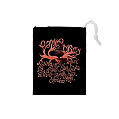 Panic At The Disco   Lying Is The Most Fun A Girl Have Without Taking Her Clothes Drawstring Pouches (small)  by Onesevenart