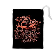 Panic At The Disco   Lying Is The Most Fun A Girl Have Without Taking Her Clothes Drawstring Pouches (large)  by Onesevenart