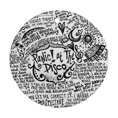 Panic! At The Disco Lyric Quotes Ornament (round)  by Onesevenart