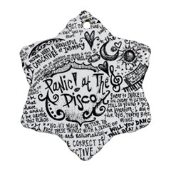 Panic! At The Disco Lyric Quotes Ornament (snowflake)  by Onesevenart