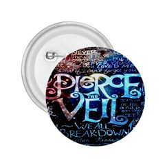 Pierce The Veil Quote Galaxy Nebula 2 25  Buttons by Onesevenart